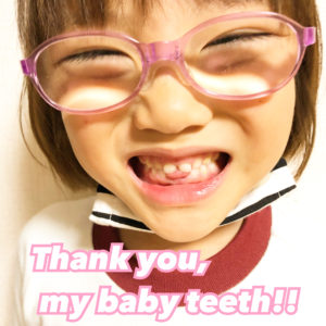 Thank you ,my baby teeth!!